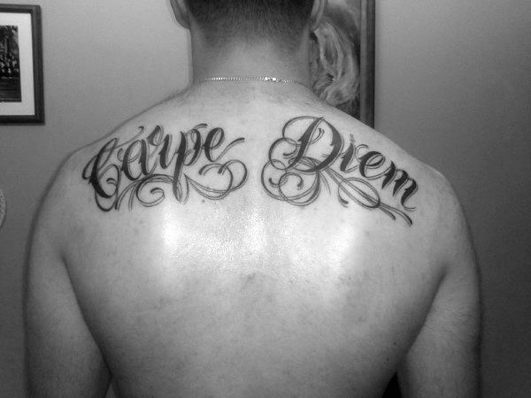 Upper Back Carpe Diem Tattoo Ideas For Men