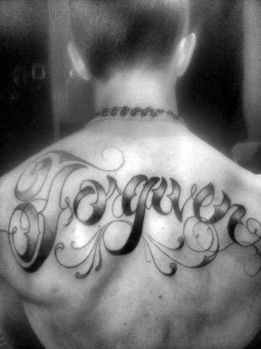 Upper Back Guys Script Forgiven Shaded Word Tattoo Ideas