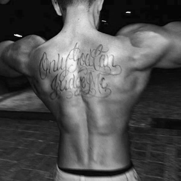 upper back masculine only god can judge me lettering mens tattoos