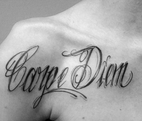 Upper Chest Carpe Diem Tattoo Design Ideas For Guys
