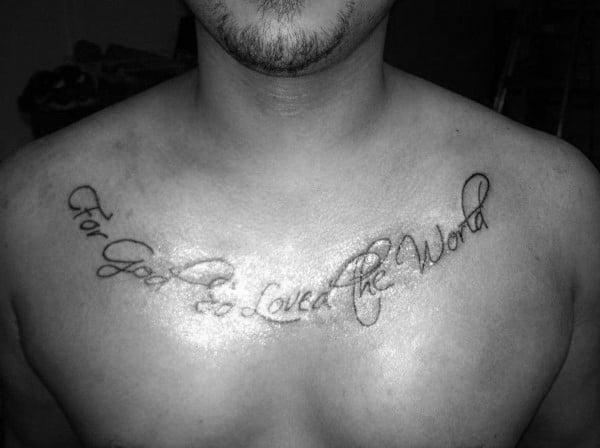 Upper Chest Collar Bone Male John 316 Religious Bible Verse Tattoos