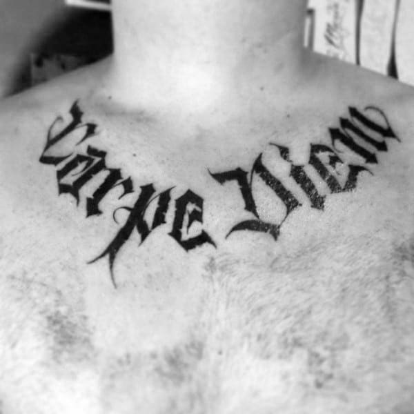 Upper Chest Old School Carpe Diem Lettering Tattoo Deisgns