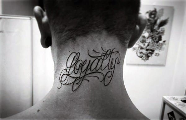 Upper Neck Loyalty Male Tattoos