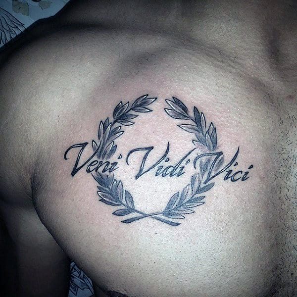 Veni Vidi Vici Tattoo For Men On Upper Chest With Olive Branches