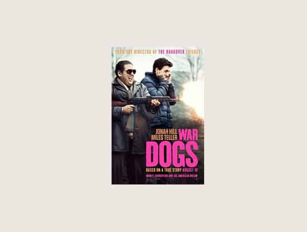 War Dogs Mens Best Business Movies
