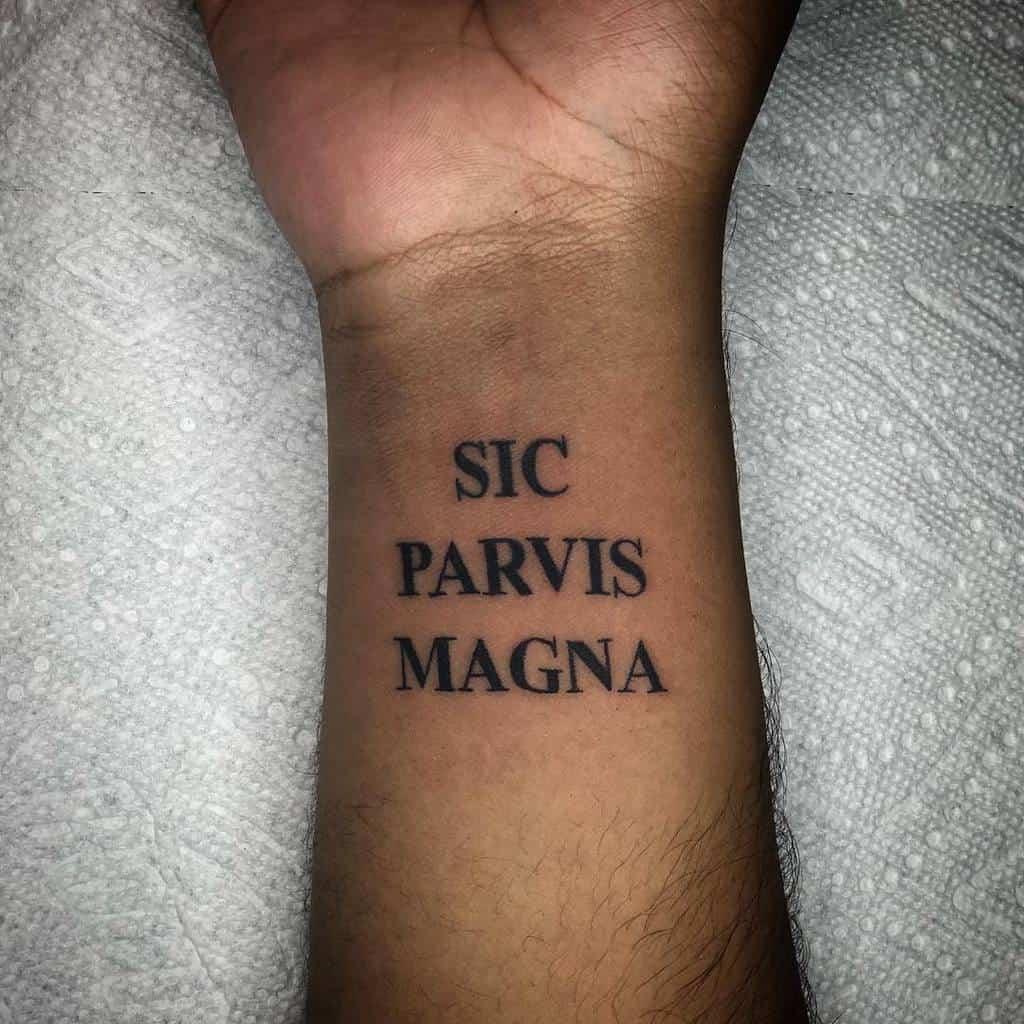Wrist Sic Parvis Magna Tattoos Leehamilton Tattoo